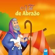 A Fé de Abraão - Literatura Bíblica