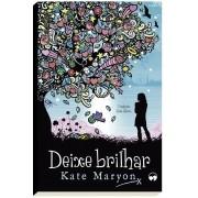 Deixe Brilhar - Kate Maryon