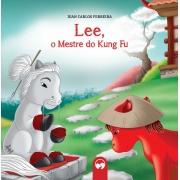 Lee, o Mestre do Kung Fu - Literatura Encantada