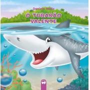 O Tubarão Valente - Literatura Encantada