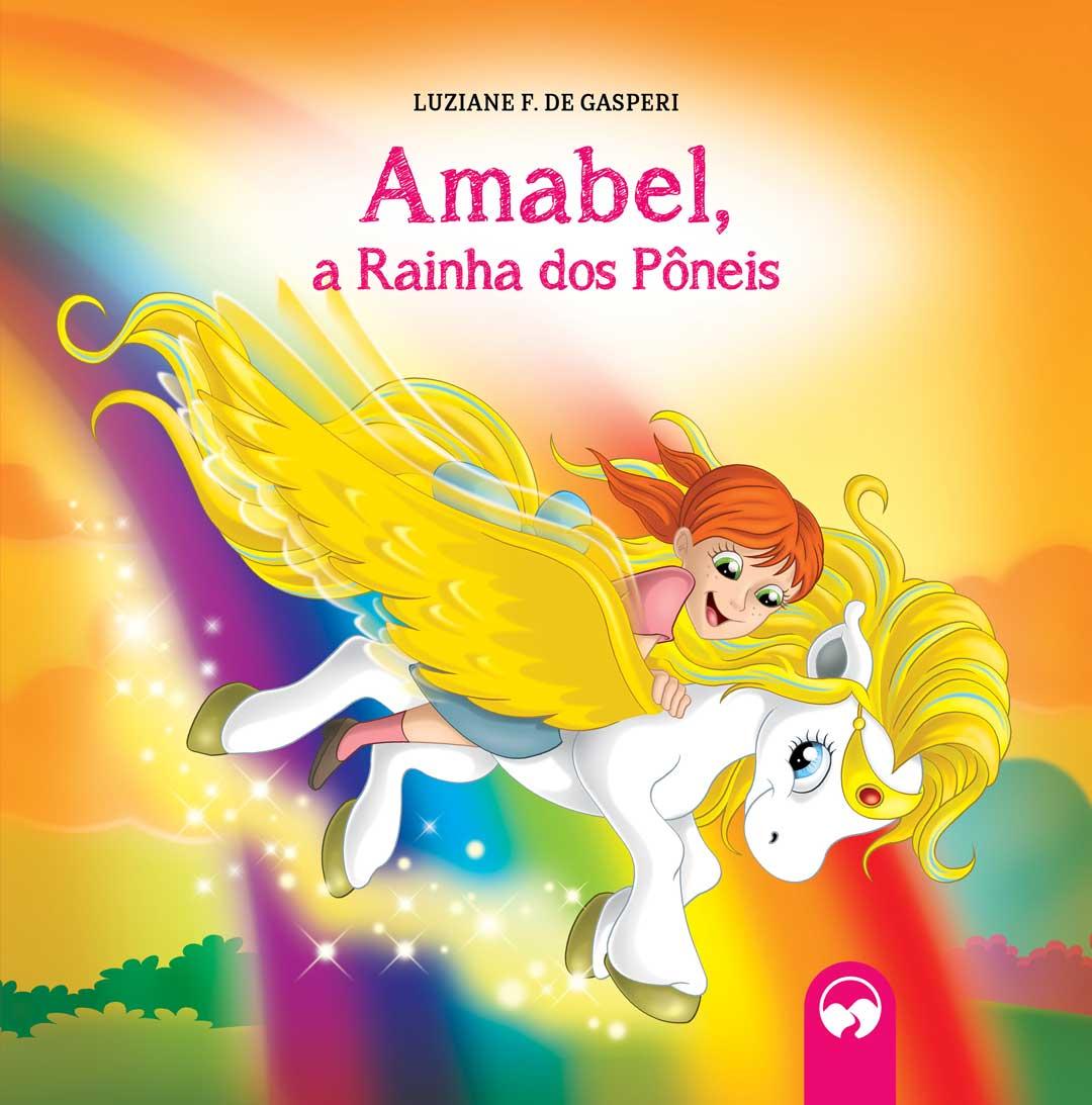 Amabel, a Rainha dos Pôneis - Literatura Encantada