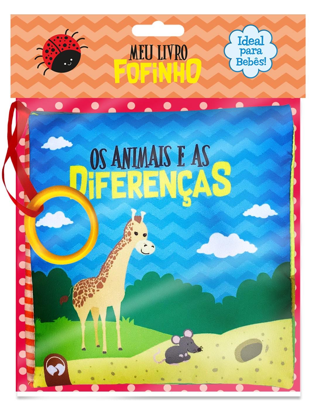 Animais e as Diferenças - Meu Livro Fofinho