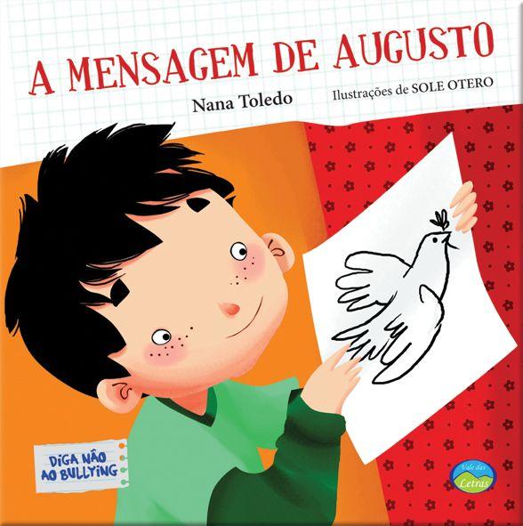 A Mensagem de Augusto - Diga não ao Bullying