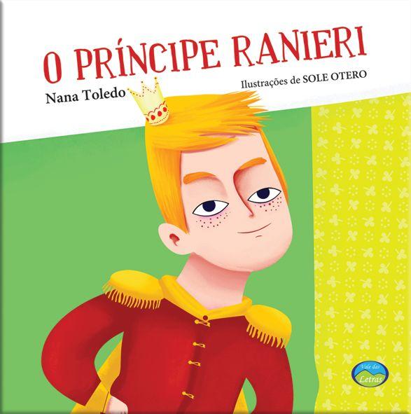 O Príncipe Ranieri - Diga não ao Bullying