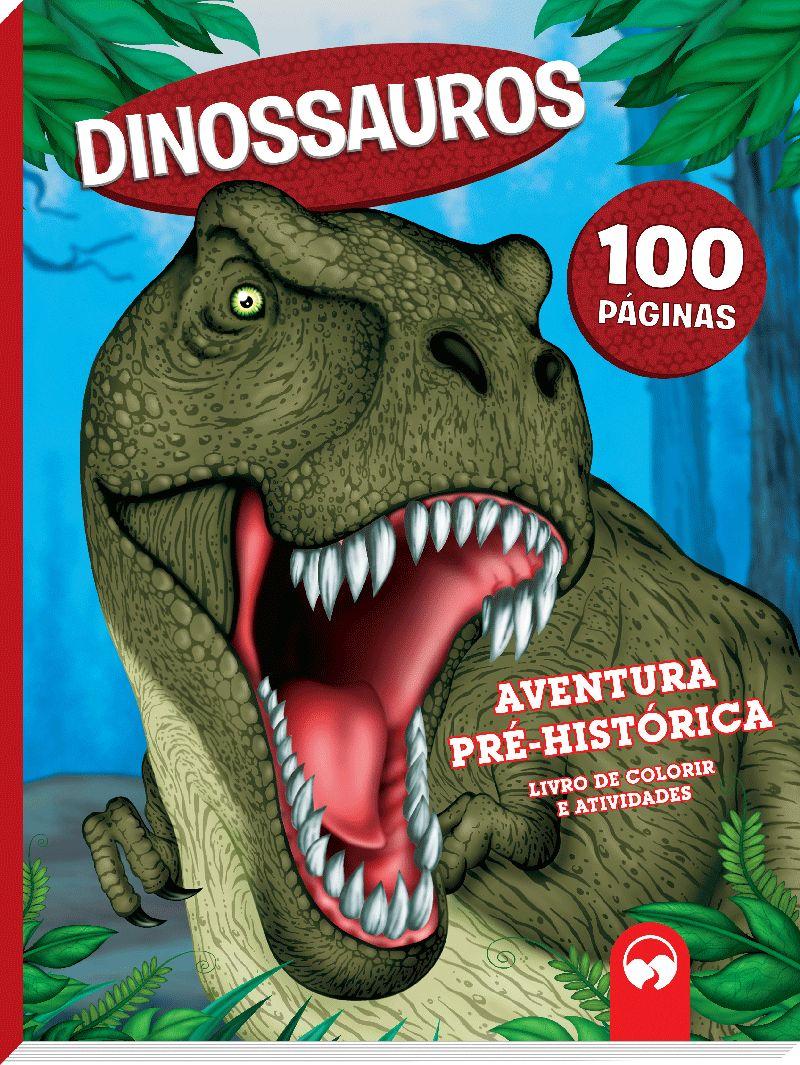 Dinossauros: Aventuras Pré-históricas - 100 Páginas