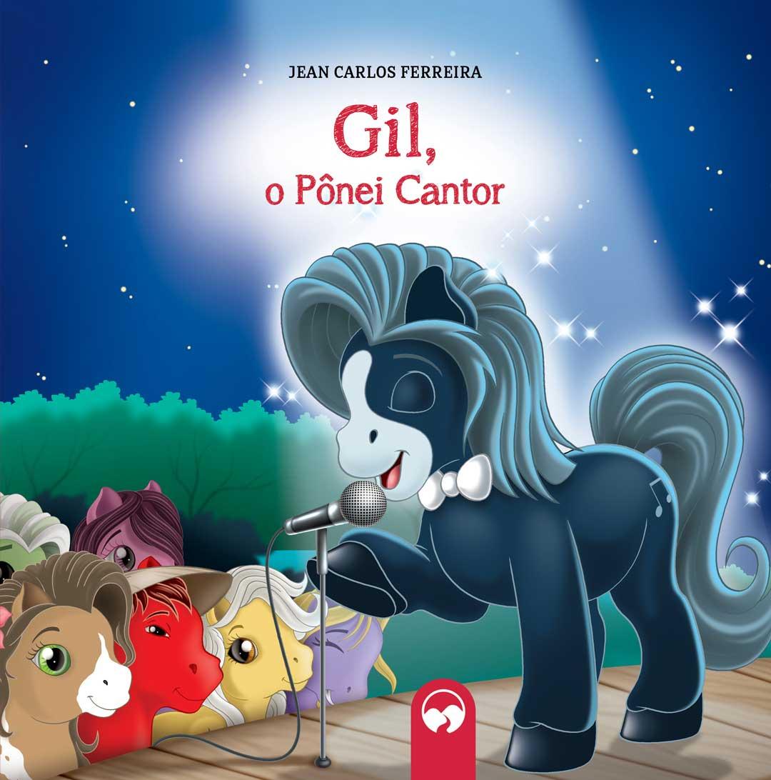 Gil, o Ponei Cantor - Literatura Encantada
