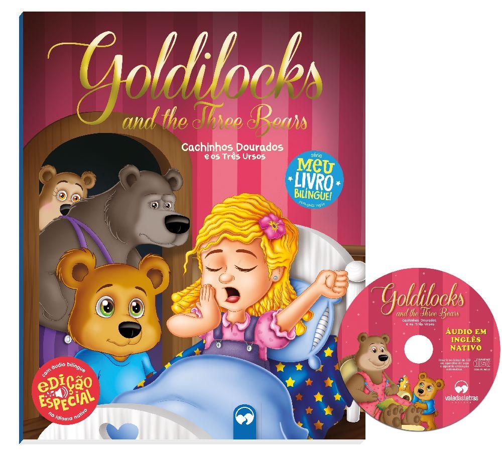 Goldilocks and the Three Bears (Cachinhos Dourados) - Meu Primeiro Livro Bilíngue