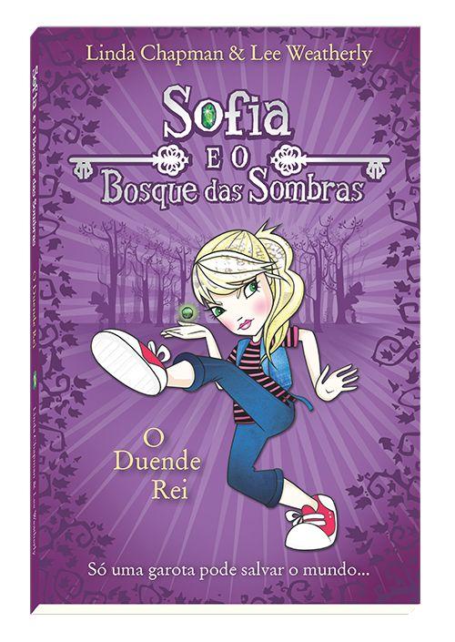 O Duende Rei - Sofia e o Bosque das Sombras