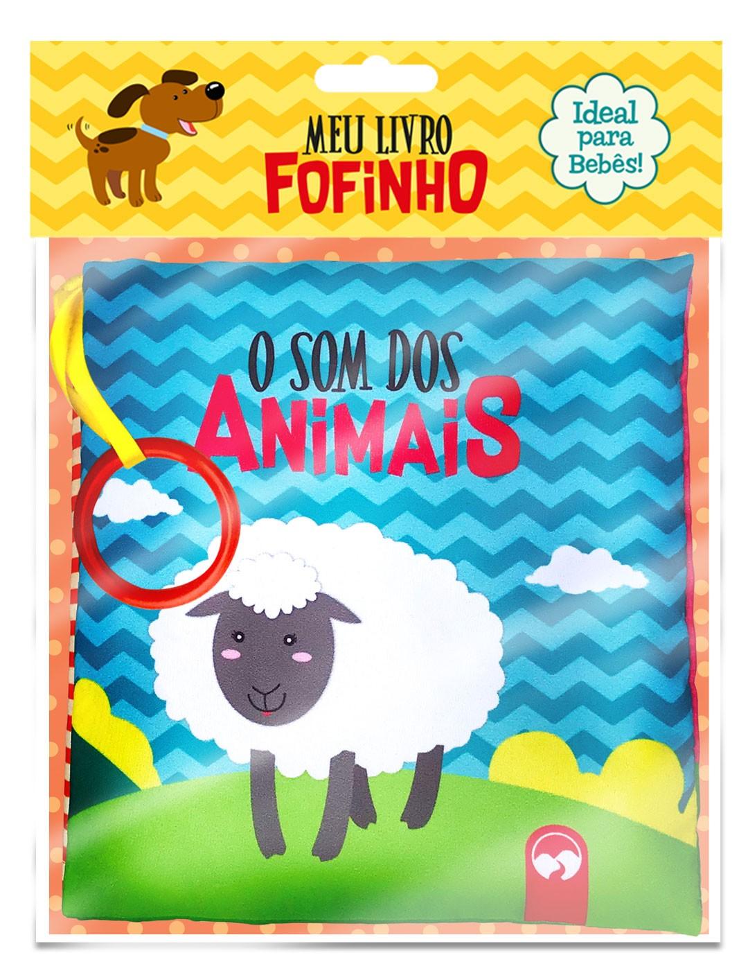 O Som dos Animais - Meu Livro Fofinho