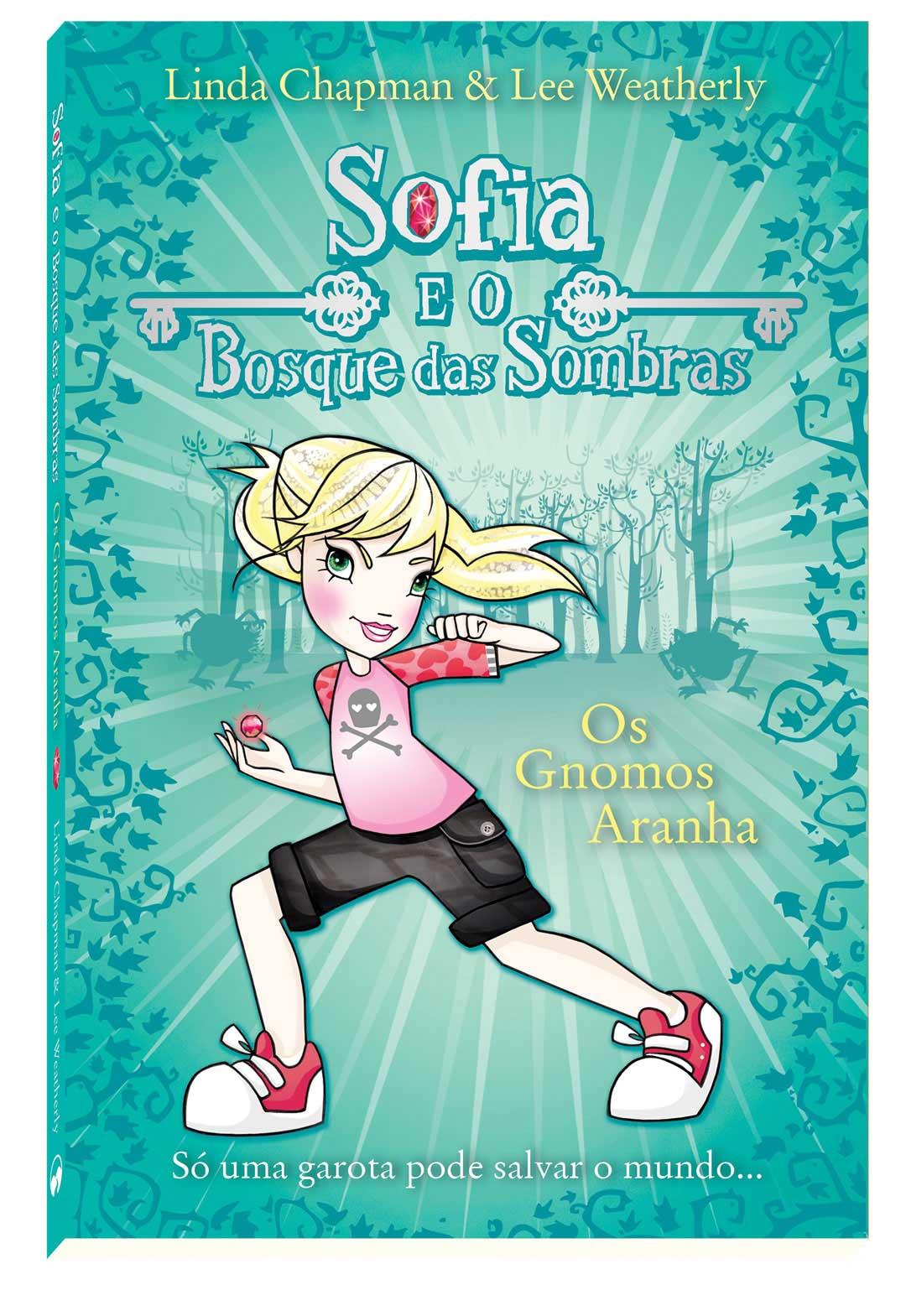 Os Gnomos Aranha - Sofia e o Bosque das Sombras