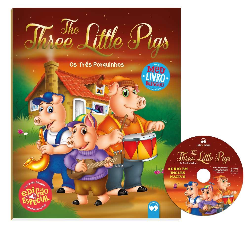 Os Três Porquinhos (The Three Little Pigs) - Meu Primeiro Livro Bilíngue