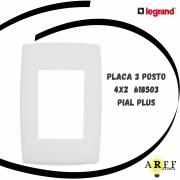 618503 Placa 3 Posto 4x2 PIAL PLUS LEGRAND