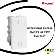 612005 Interruptor Bipolar Simples Módulo 10A/250V  - PIAL PLUS LEGRAND