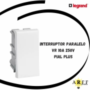 611001  Interruptor Paralelo PP VR 10A 250V - Pial Plus LEGRAND
