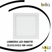 Luminária LED Embutir 22,5x2,5x22,5 18W 6500K Bivolt BRILIA