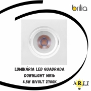 Luminaria Led Embutir DOWNLIGHT Quadrada MR16 4,5W Bivolt 2700k