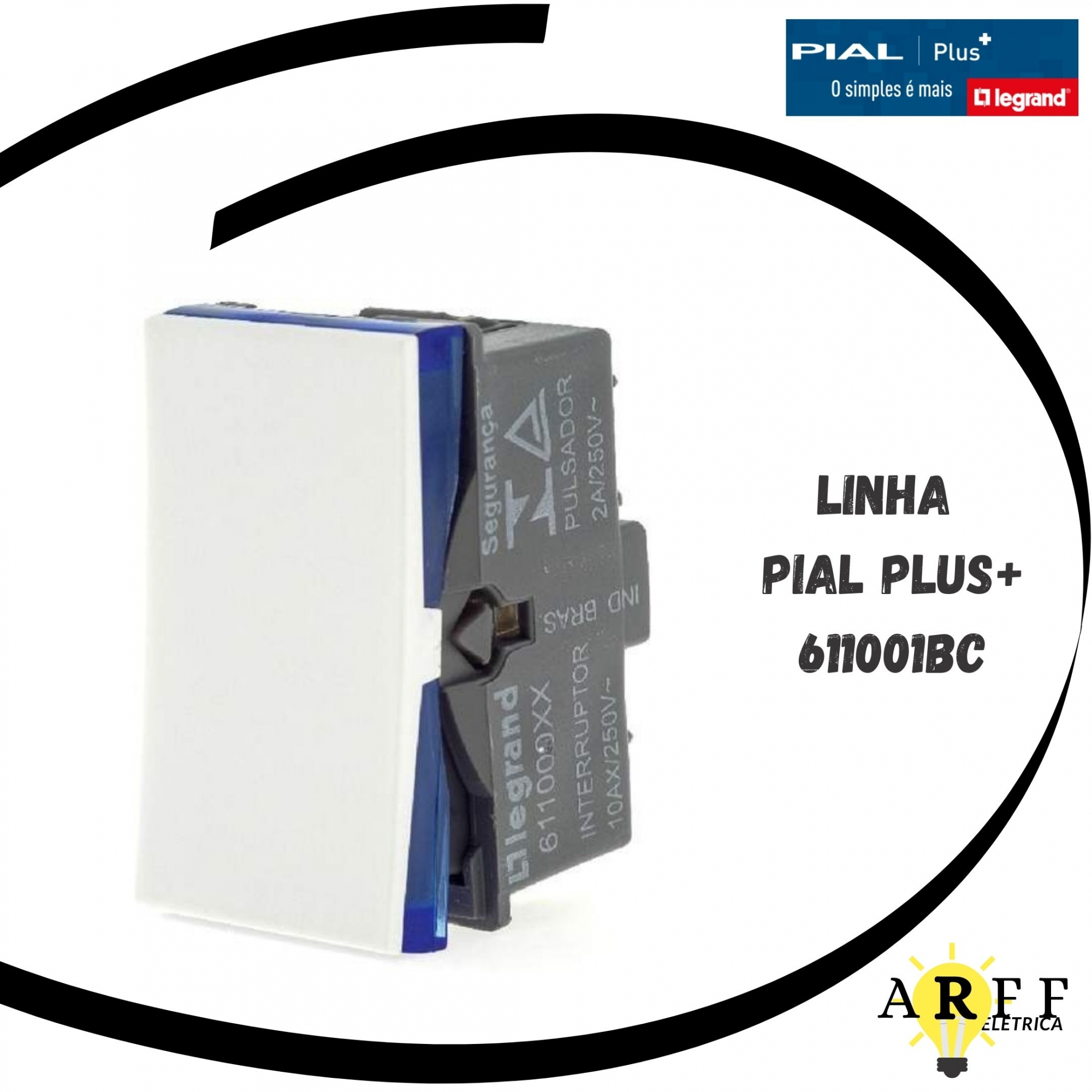 611001BC - Módulo Interruptor Paralelo 10A PialPlus+