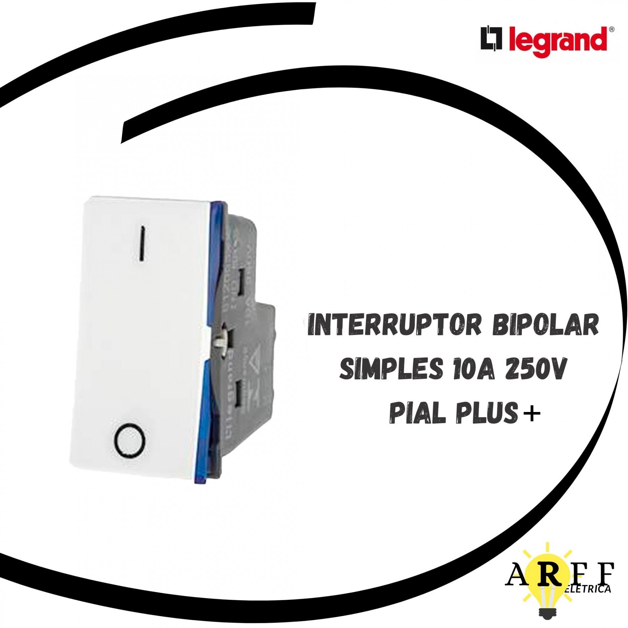 612005BC Interruptor Bipolar Simples Módulo 10A/250V - PIAL PLUS+ LEGRAND