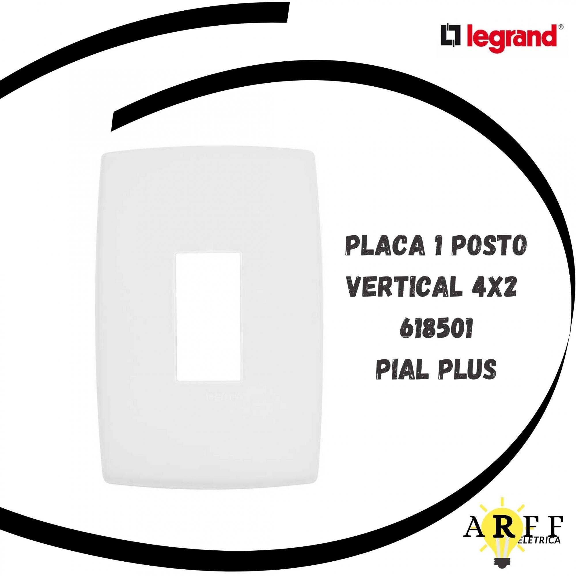 618501 Placa 1 Posto Vertical 4x2 PIAL PLUS LEGRAND