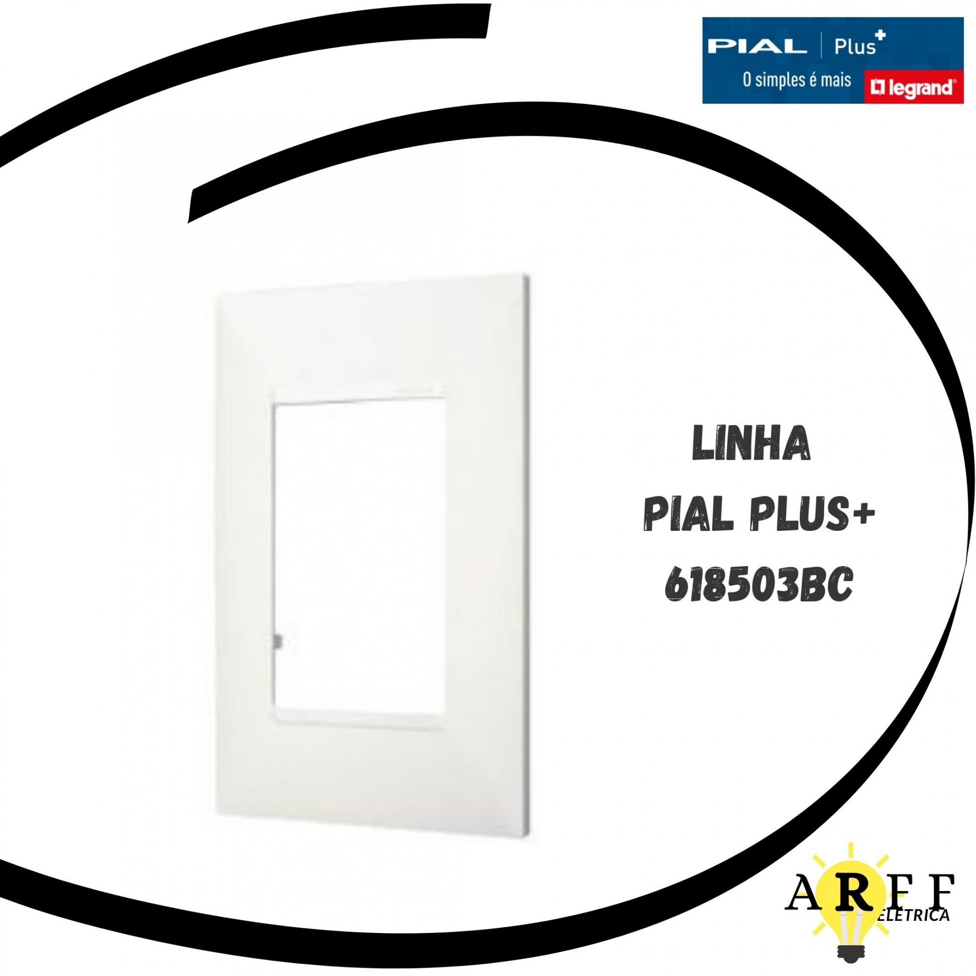 618503BC - PLACA 3POSTO 4X2 PIAL PLUS+