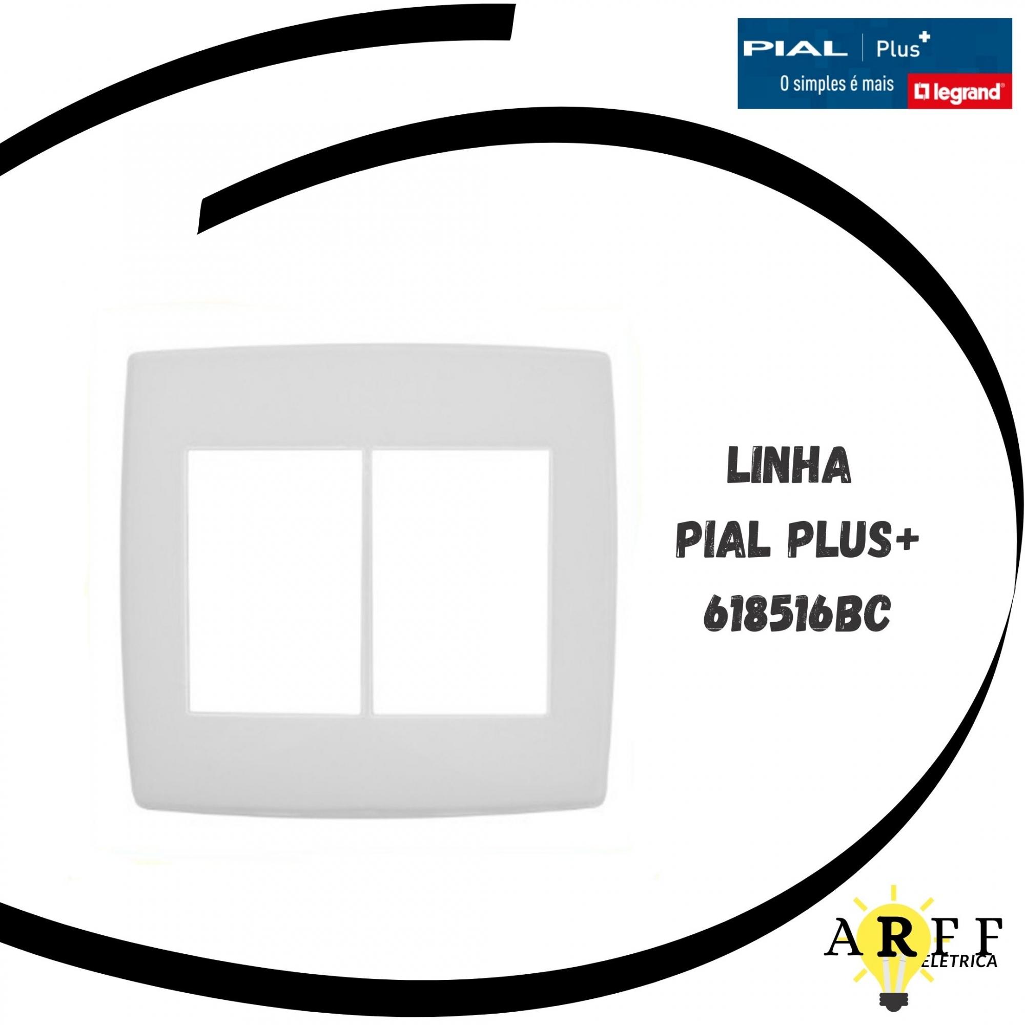 618516BC - Placa 3+3 Posto 4x4 99BR - Pial Plus+ LEGRAND