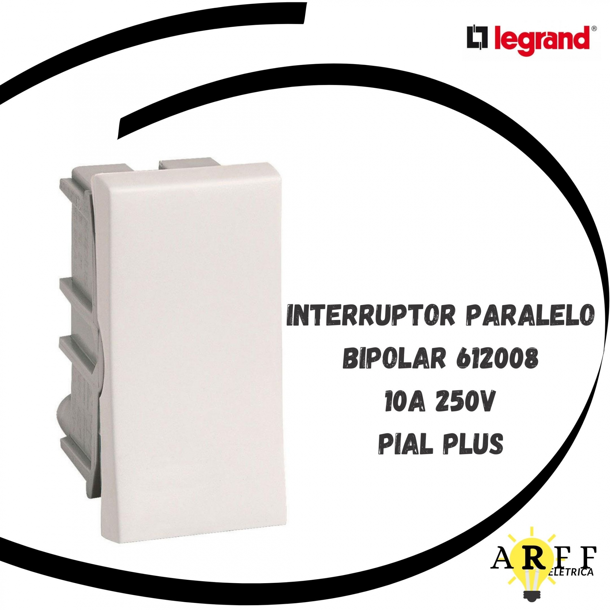 612008 Interruptor Paralelo Bipolar 10A 250V PIAL PLUS LEGRAND