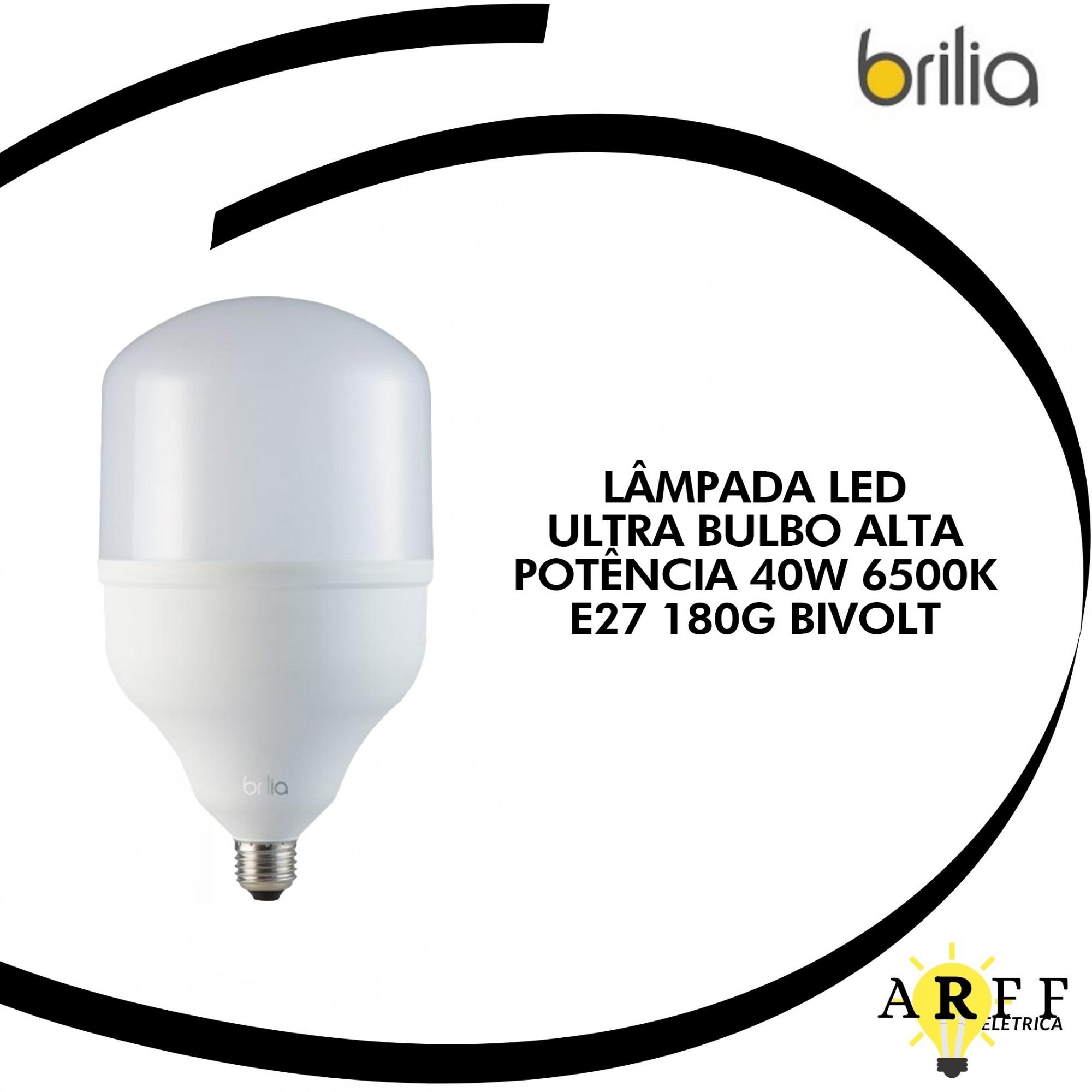 LÂMPADA LED BRILIA ULTRA BULBO ALTA POTÊNCIA 40W 6500K E27 180G BIVOLT