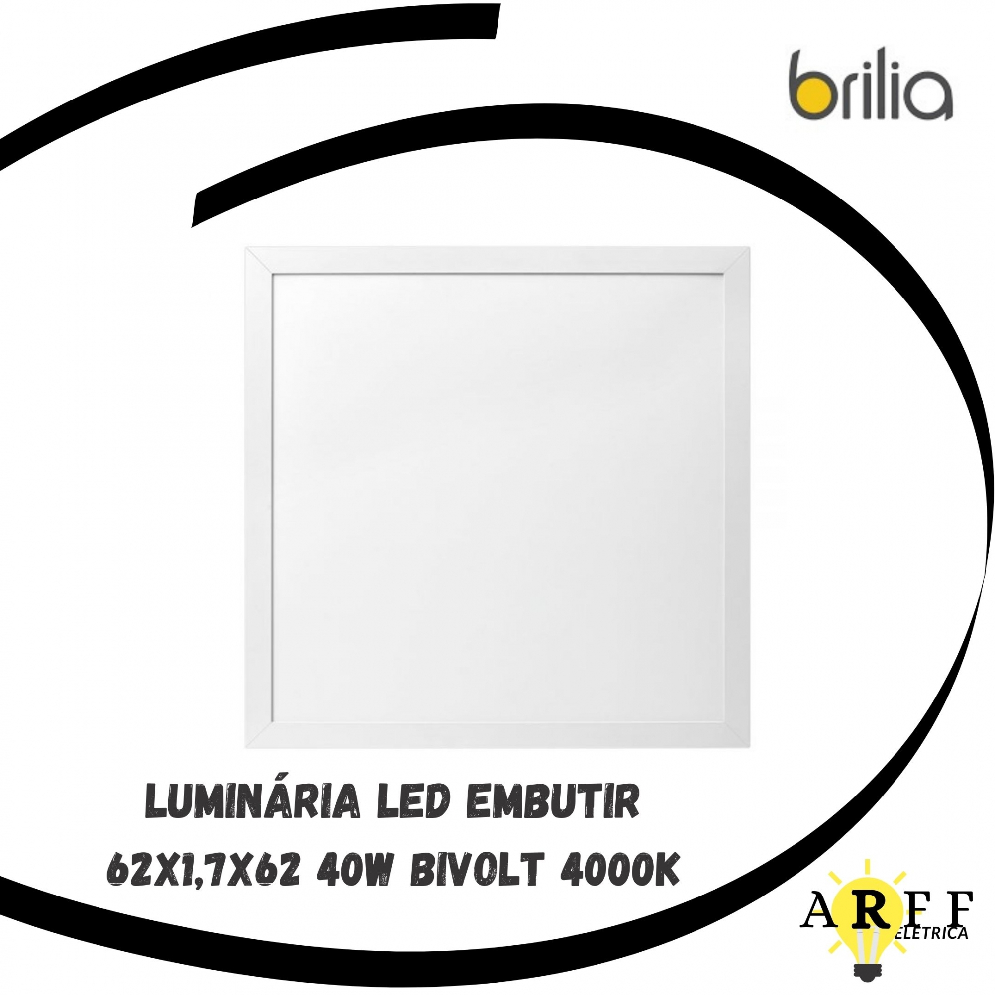 Luminaria Led Embutir 62x1,7x62 40W 4000K Bivolt BRILIA