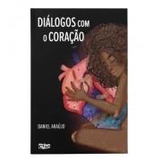 Diálogos com o Coração   Daniel Araujo