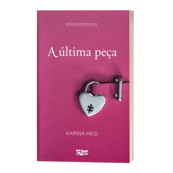 A Última Peça | Karina Heid