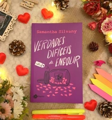 Verdades Difíceis de Engolir | Samantha Silvany