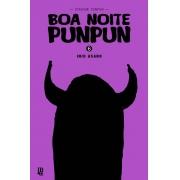 BOA NOITE PUNPUN - VOL. 06