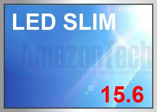 TELA NOTEBOOK LED SLIM 15.6 30 PINOS