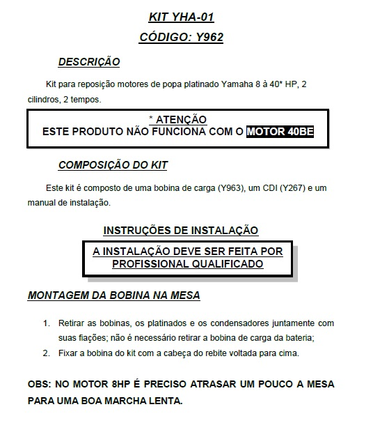 Kit Conversor Platinado / CDI Yamaha e Bobinas de Ignicao