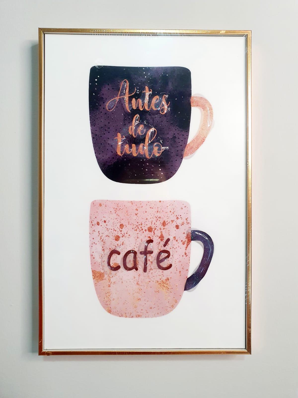 Quadro decorativo - Antes de tudo café.