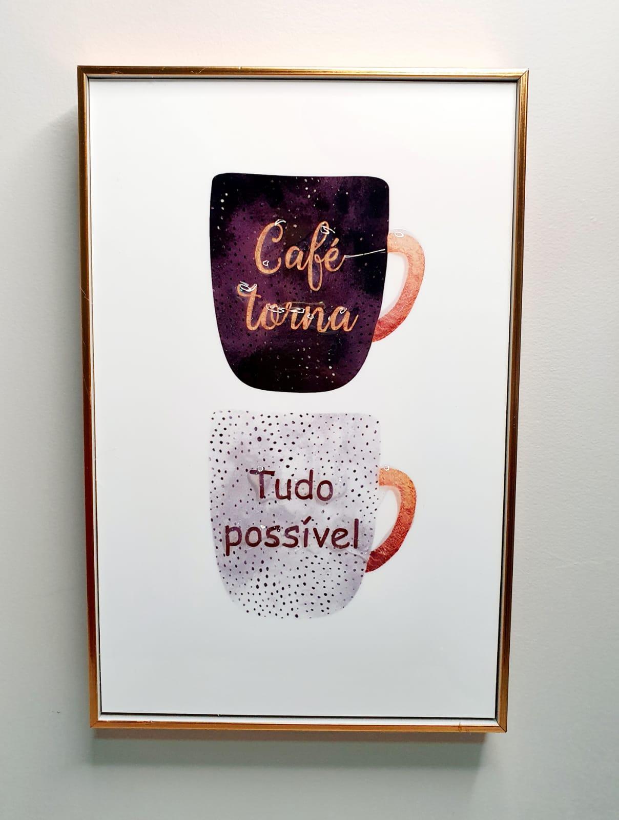 Quadro decorativo com moldura rose gold- Café torna tudo possível .