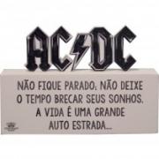 Madeirinha AC/DC não fique parado