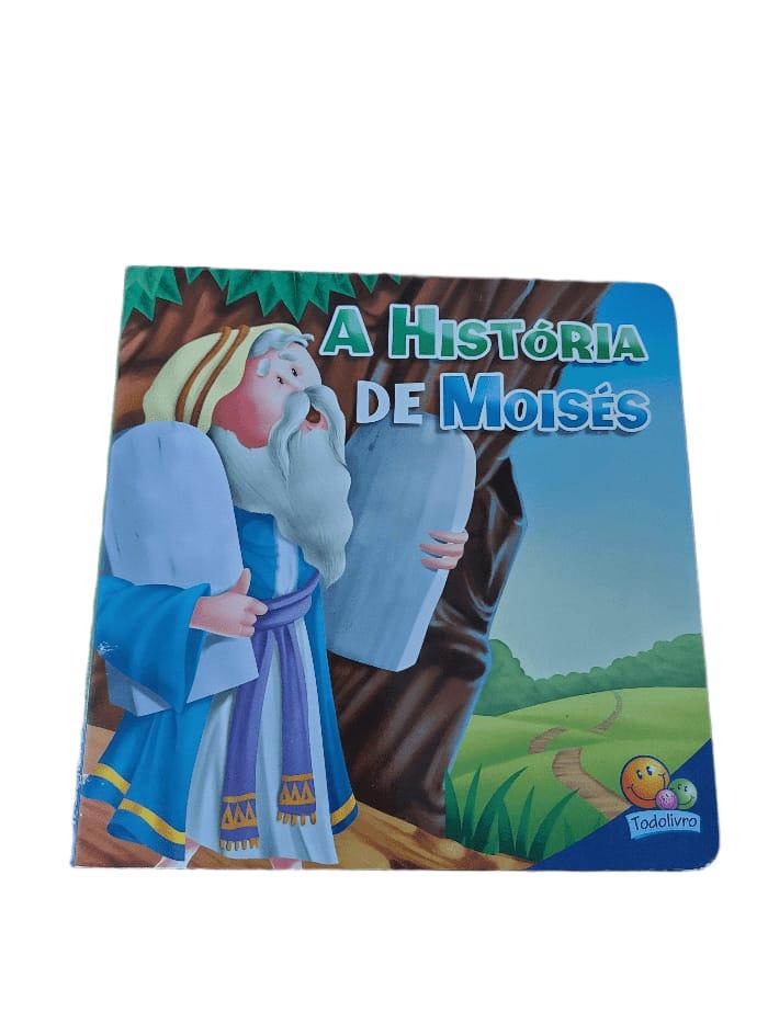 Livro A história de Moises- Coleção amigos da Bíblia
