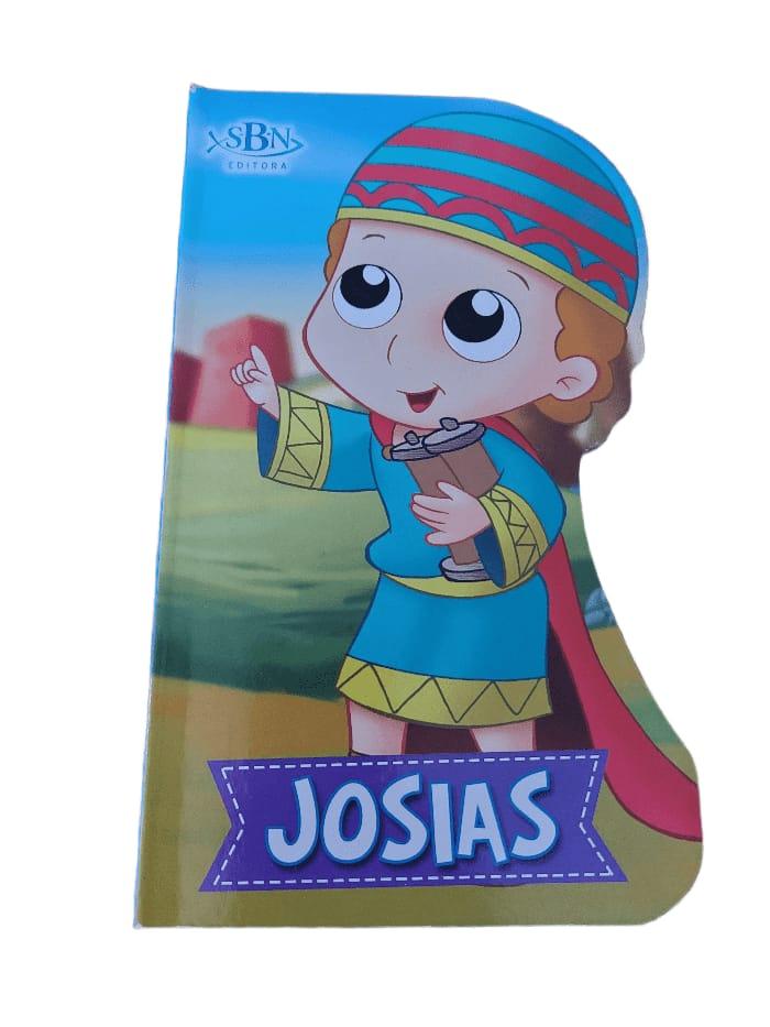 Livro Josias -Coleção pequenos heróis da fé