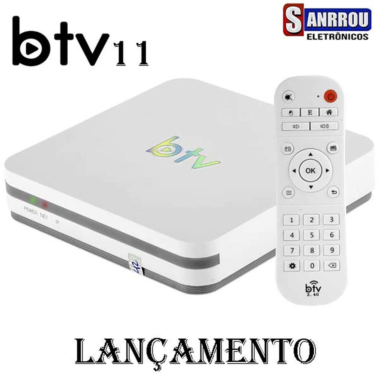 Btv 11  Famoso Btv melhor Box do mercado