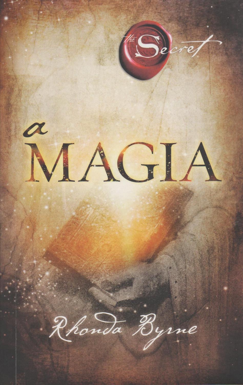 A Magia - The Secret Rhonda Byrne