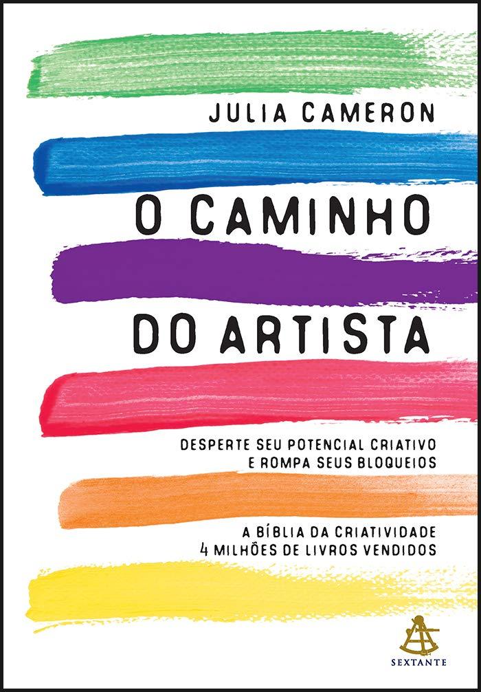 O Caminho Do Artista Julia Cameron
