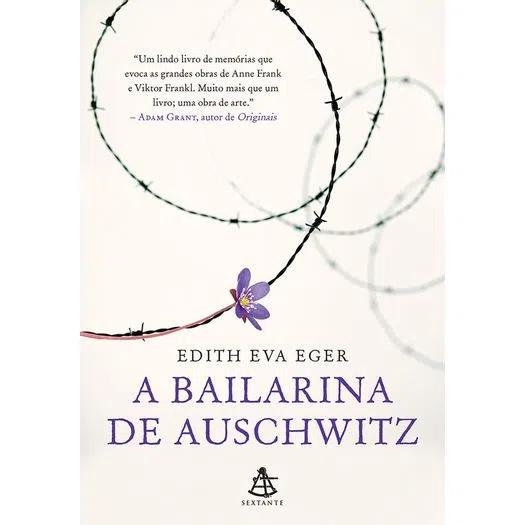 A Bailarina De Auschwitz Edith Eva Eger