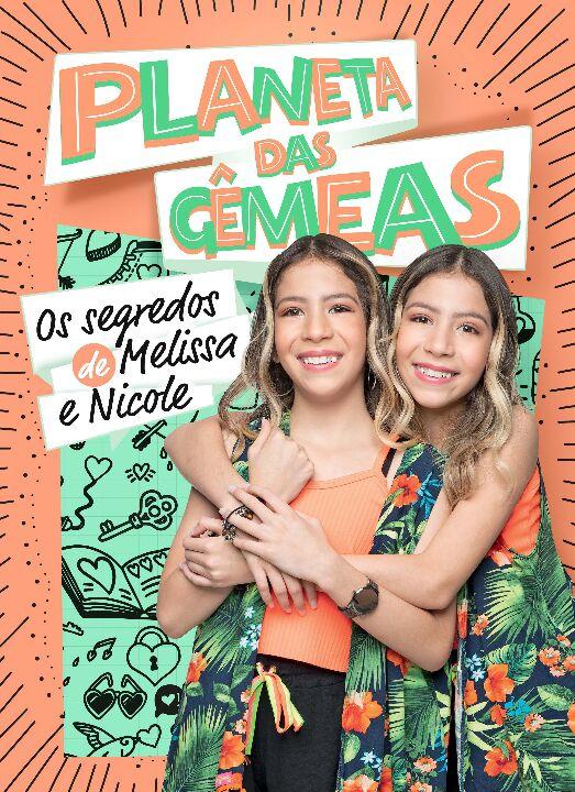 Planeta Das Gêmeas: Os Segredos de Melissa e Nicole - Astral