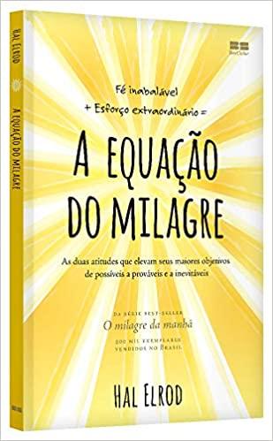 A Equação Do Milagre Hal Elrod - Best Seller