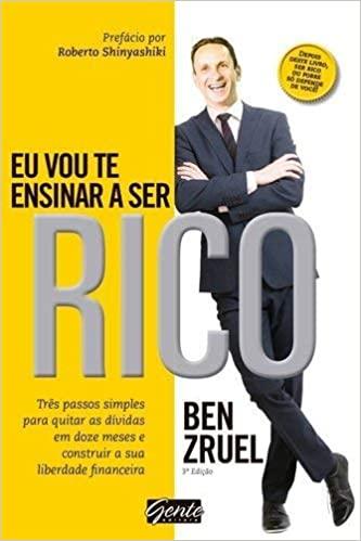 Eu vou te ensinar a ser rico - Ben Zruel