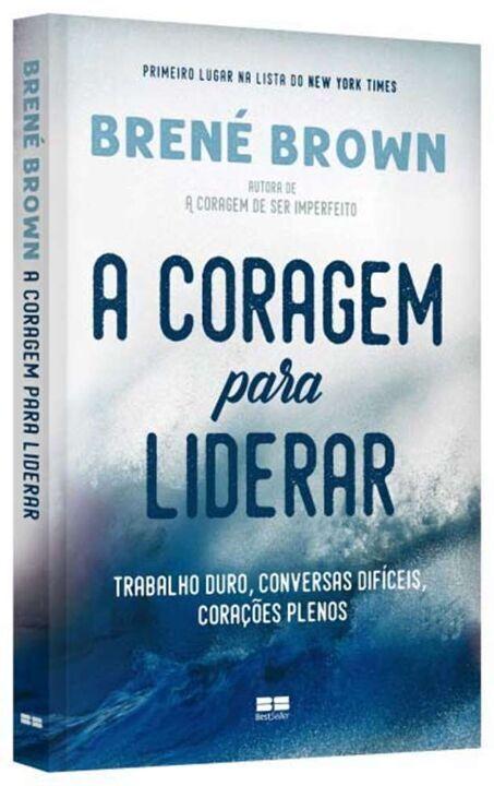 A Coragem Para Liderar Brené Brown - Best Seller