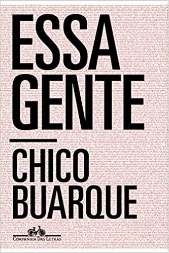 Livro Essa Gente - Chico Buarque