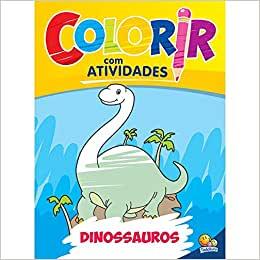 Livro Para Colorir Com Atividades Dinossauros - Todolivro