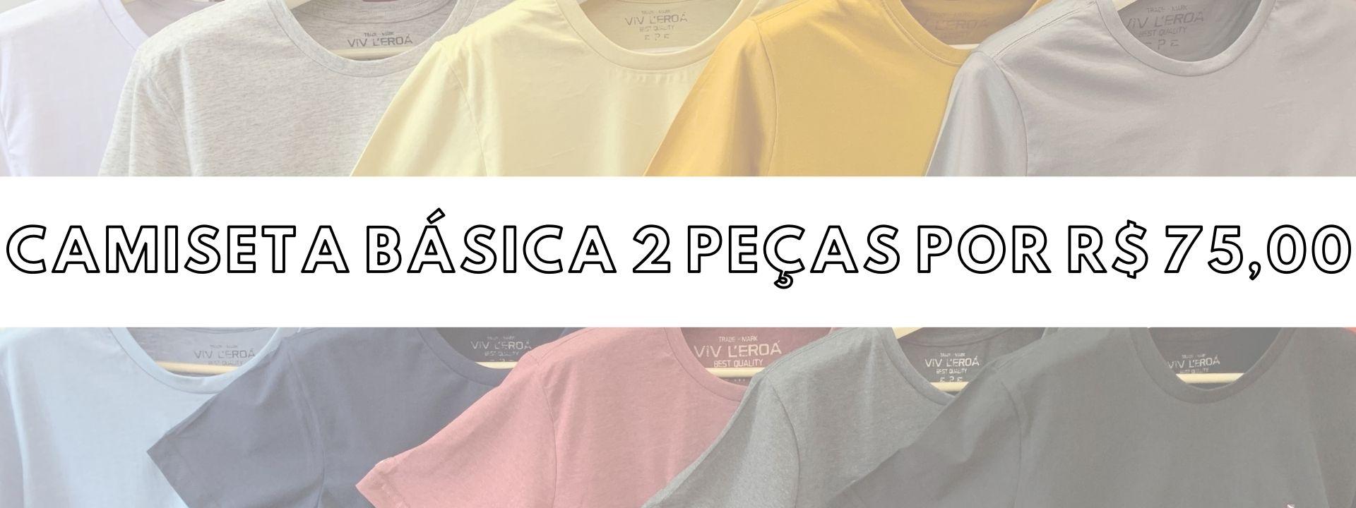 2 camisetas básicas por R$75,00